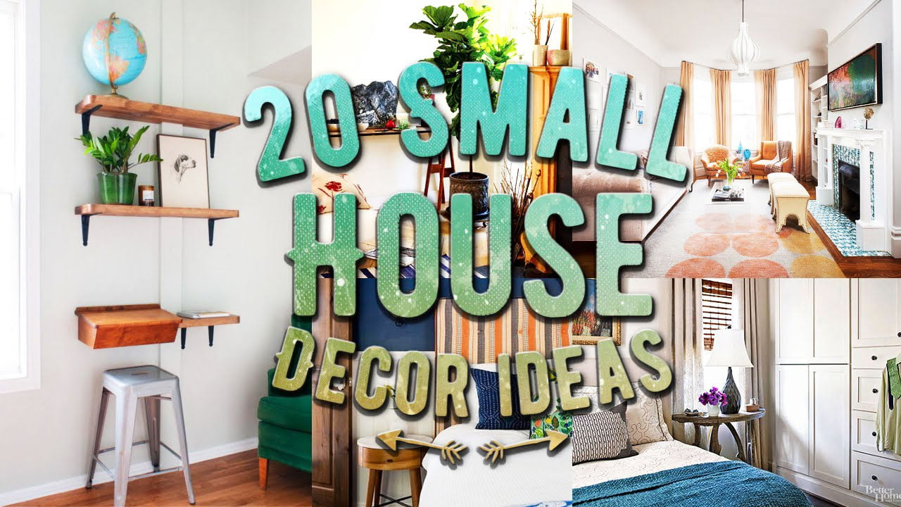 20 Amazing Small House Decorating Ideas To Inspire Experimentation