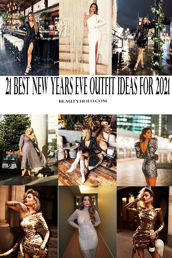 21 Best New Years Eve Outfit Ideas For 2021